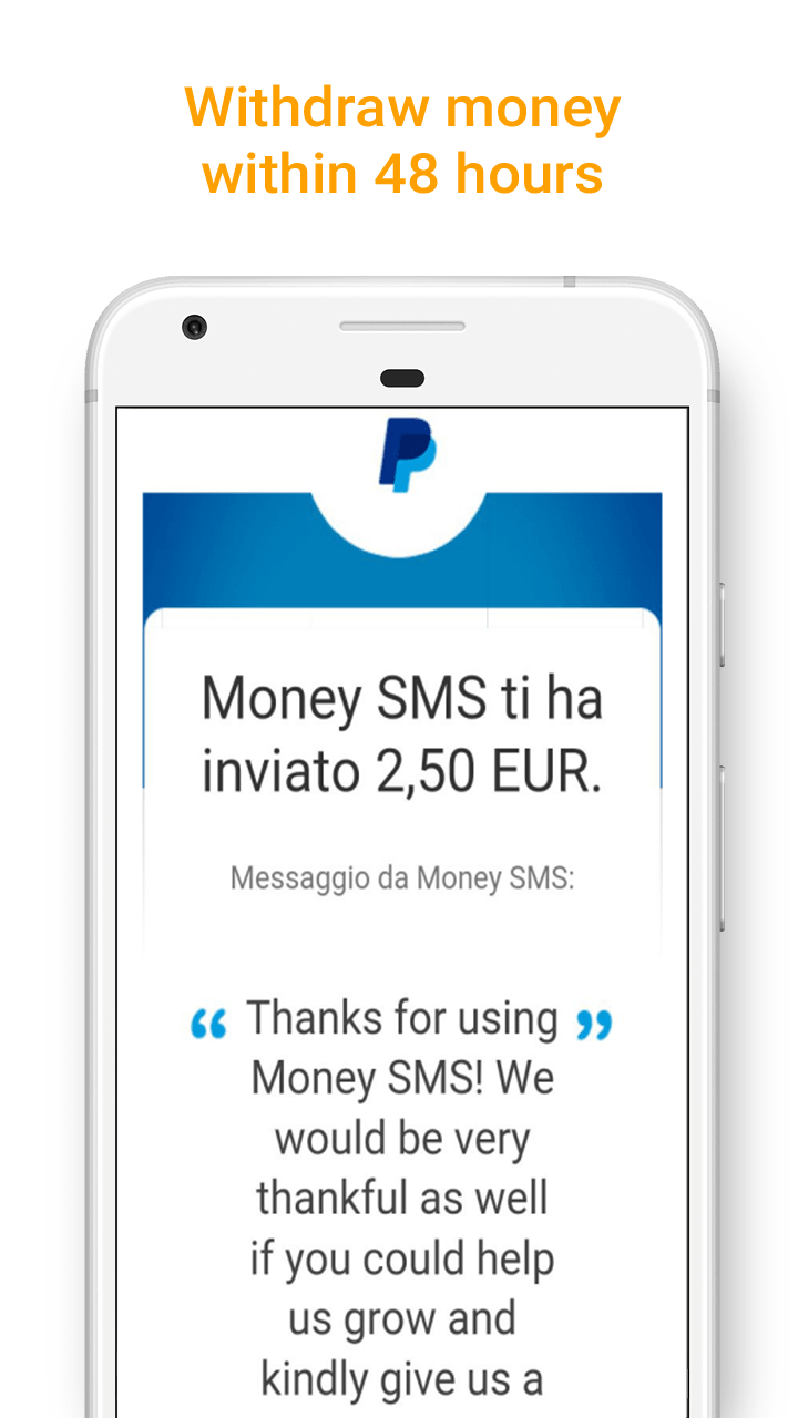 Money SMS app - Withdraw the money within 48 hours - screenshot